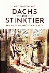 Dachs und Stinktier: Mit Illustrationen von Jon Klassen, Träger des Deutschen Jugendliteraturpreises 2020 (Die Dachs-und-Stinktier-Reihe 1) (German Edition) Kindle Edition