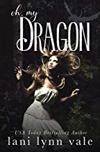 Oh, My Dragon (The I Like Big Dragons Series Book 3)
