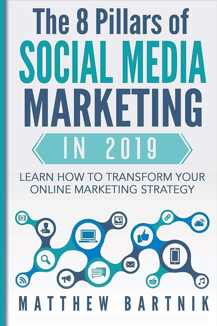 トライアスロンスカルク羊のThe 8 Pillars of Social Media Marketing in 2019: Learn How to Transform Your Online Marketing Strategy For Maximum Growth with Minimum Investment. Facebook, Twitter, LinkedIn, Youtube, Instagram +More