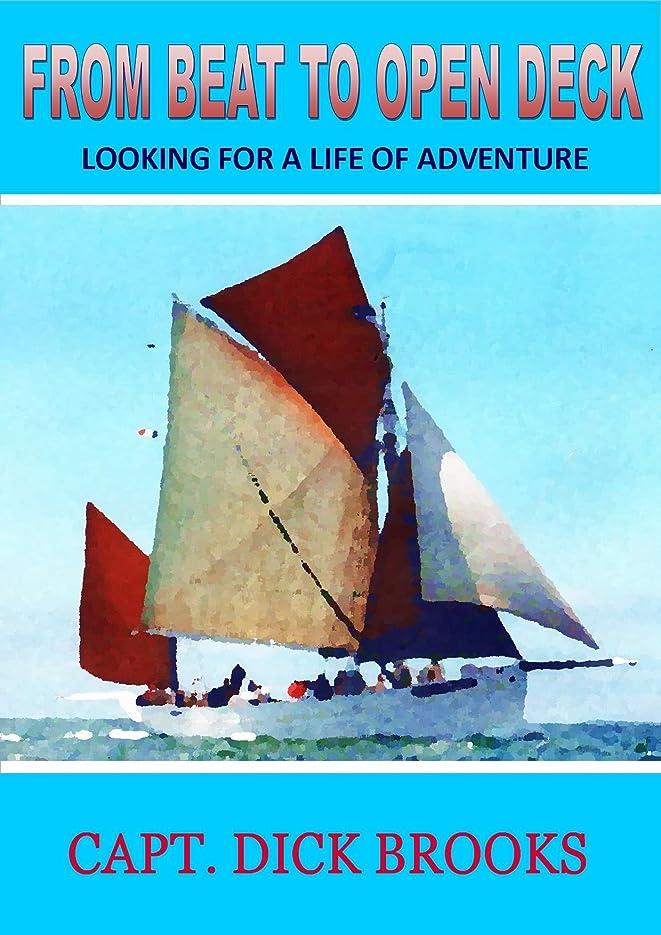 応援するリストエンゲージメントFrom Beat to Open Deck: Looking For a Life of Adventure (English Edition)