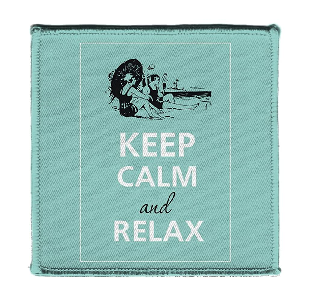 Keep Calm AND RELAX PEOPLE ON THE BEACH- Iron on 4x4 inch Embroidered Edge Patch Applique