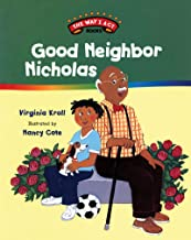 Good Neighbor Nicholas (The Way I Act Books Book 5)