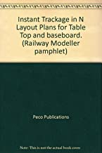 Instant Trackage in N Layout Plans for Table Top and baseboard. (Railway Modeller pamphlet)