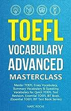 TOEFL Vocabulary Advanced Masterclass for Quick TOEFL Test Revision (TOEFL Test Book Series 1) (English Edition)