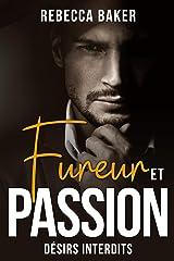 Fureur et passion: Désirs interdits Format Kindle