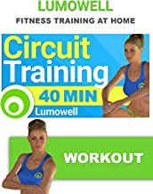 Fitness Circuit Training to Lose Weight and Tone Your Body - 40 Minute Full Body Workout