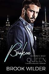 Broken Queen (Dark Mafia Romance Suspense) (Faliero Mafia Book 2) Kindle Edition