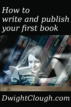 How to write and publish your first book (English Edition)