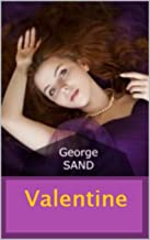 George Sand :Valentine (French Edition)