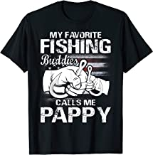 My Favorite Fishing Buddies Calls Me Pappy T-Shirt