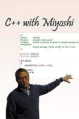 C++ with Miyoshi Kindle Edition