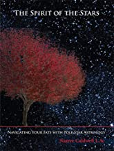 The Spirit of the Stars: Navigating Your Fate With Pole Star Astrology (Book w/DVD)