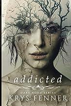 Addicted (Dark Road)