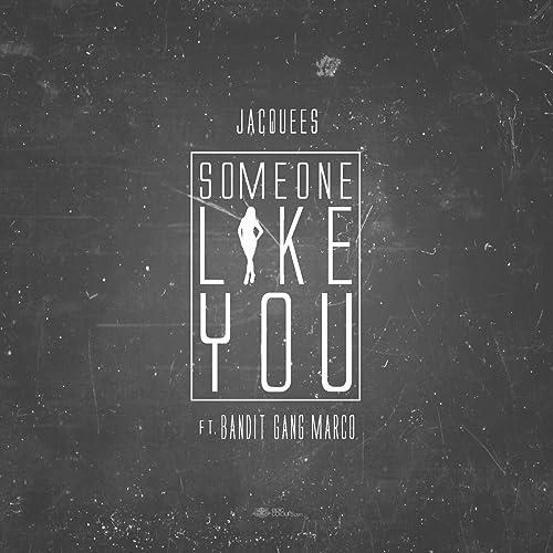 Amazon.com: Some One Like You (feat. Bandit Gang Marco ...