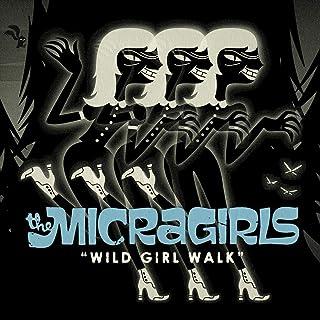 Wild Girl Walk [Vinilo]