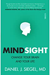 Mindsight: change your brain and your life Kindle Edition