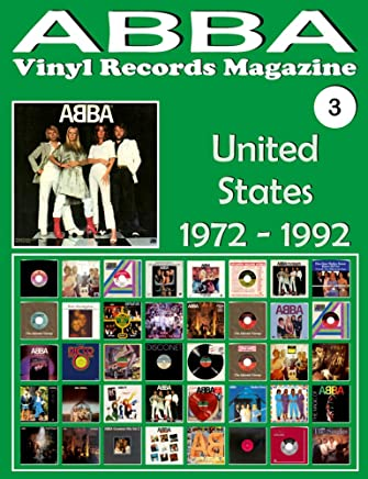 ABBA - Vinyl Records Magazine No. 3 - United States (1972 - 1992): Discography edited by Playboy, Atlantic, Polydor,... - Full Color. (English Edition)