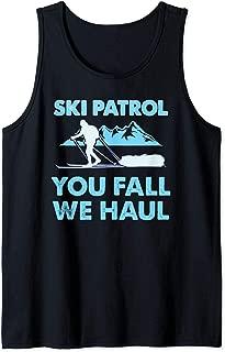 Ski Patrol, You Fall We Haul Tank Top