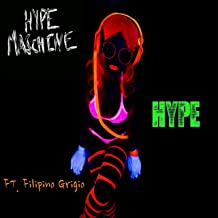 Hype (feat. Filipino Grigio) [Explicit]