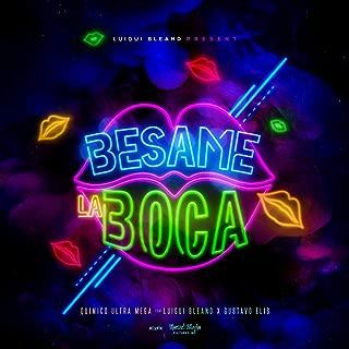 Bésame la Boca (feat. Quimico Ultramega, Gustavo Elis & Baby Blue)