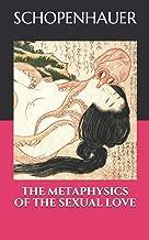 Best schopenhauer metaphysics of love Reviews