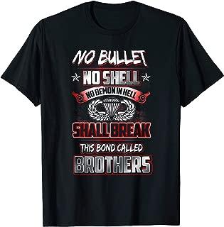 Paratrooper No Bullet No Shell No Demon In Hell Shall Break T-Shirt