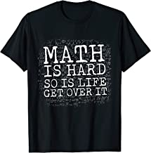 Best math is hard so is life get over it Reviews
