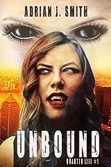 Unbound (Quarter Life Book 1) Kindle Edition