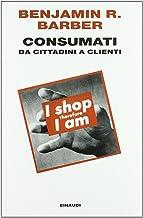 Consumati. Da cittadini a clienti