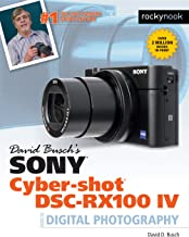 David Busch's Sony Cyber-shot DSC-RX100 IV: Guide to Digital Photography (The David Busch Camera Guide Series) (English Edition)