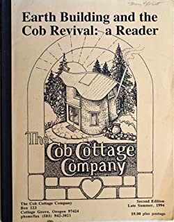 Earth Building and the Cob Revival: A Reader