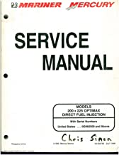 90-859769 Used Mariner Mercury 200 ? 225 OPTIMAX DIRECT FUEL INJECTION Service Manual