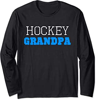 Hockey Grandpa Funny Gift Long Sleeve T-Shirt