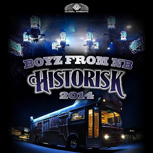 Boyz From NB - Historisk 2014