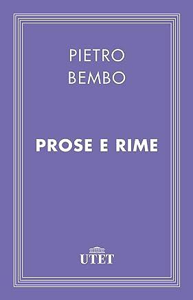 Scritto da Pietro Bembo,Carlo Dionisotti: Prose E Rime - Leggi ...