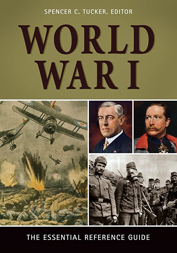 専門化するファブリック寓話World War I: The Essential Reference Guide: The Essential Reference Guide (English Edition)