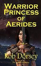 Warrior Princess of Aerides (The Avinon Chronicles)