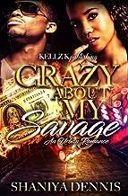 Crazy About My Savage: An Urban Romance