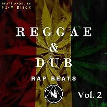 Reggae Dub Rap Beats Vol. 2 (Rap Instrumentals)