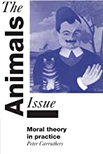 The Animals Issue: Moral Theory in Practice
