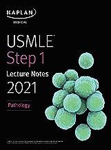 USMLE Step 1 Lecture Notes 2021: Pathology (USMLE Prep)
