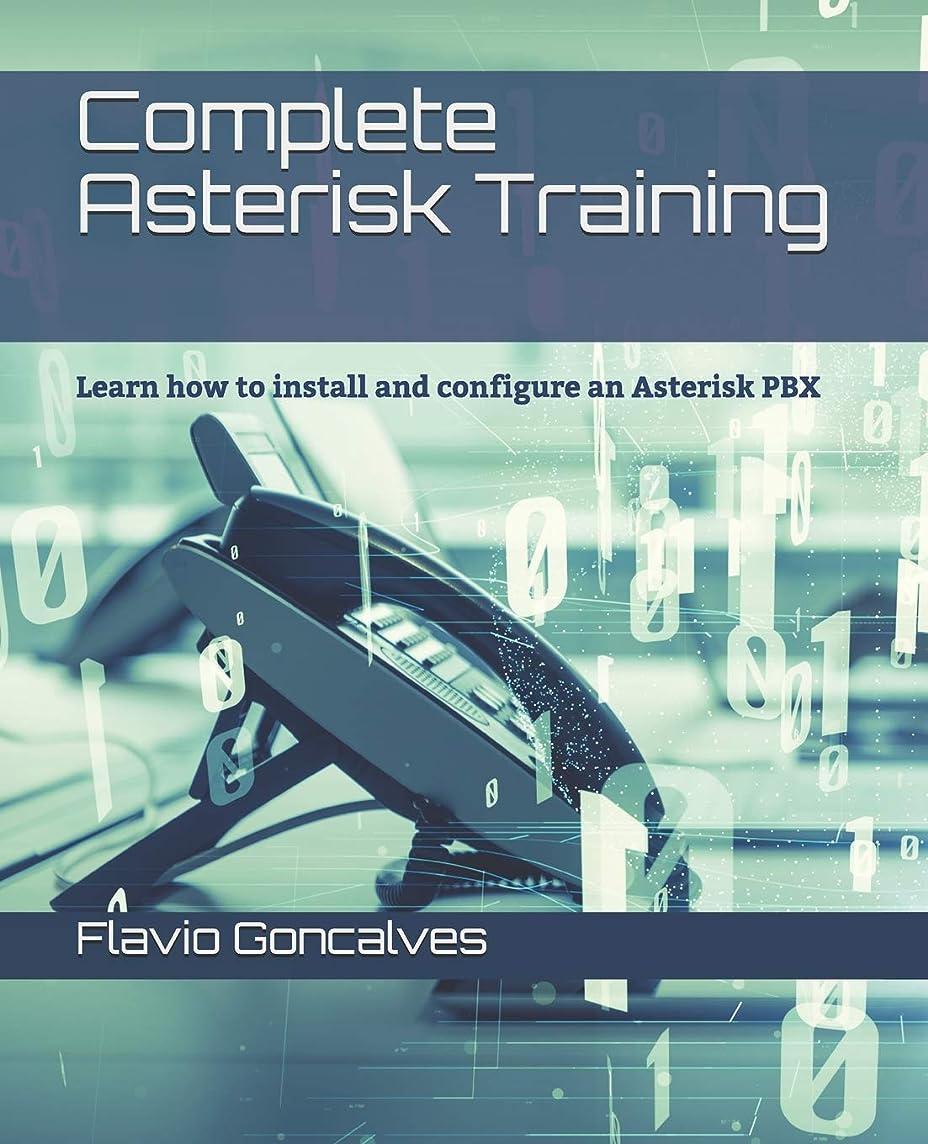 荒野区規則性Complete Asterisk Training: Learn how to install and configure an Asterisk PBX