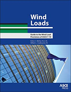 Wind Loads: Guide to the Wind Load Provisions of ASCE 7-10