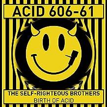 Birth of Acid