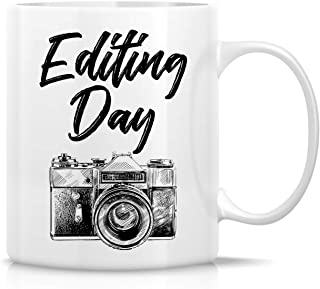 Retreez Funny Mug - Photo Editing Day Camera Photographer 11 Oz Ceramic Coffee Mugs - Funny, Sarcasm, Sarcastic, Motivational, Inspirational birthday gifts for friends, coworkers, siblings, dad, mom