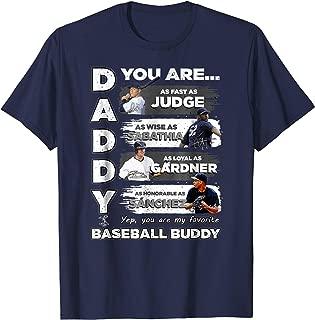 Aaron Judge Yankees - Daddy You Are Baseball Buddy T-Shirt