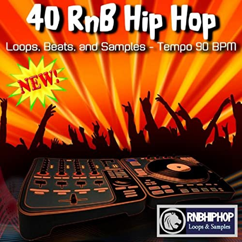 40 RnB Hip Hop Loops, Beats, And Samples - Tempo 90 BPM by RnB Hip