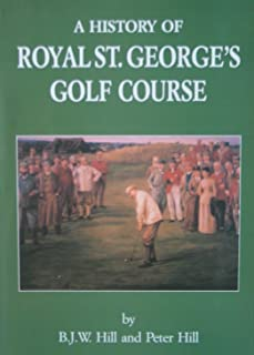 A History of Royal St. George's Golf Course