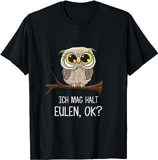 Ich Mag Halt Eulen Ok, owl eulen T-Shirt
