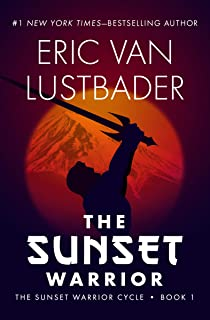 The Sunset Warrior (The Sunset Warrior Cycle Book 1)